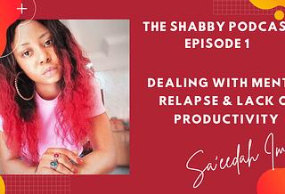 The Shabby Podcast by Sa'eedah Imam
