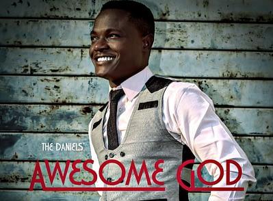 The Daniels' - Awesome God