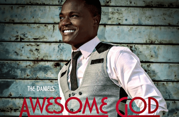 The Daniels' - Awesome God