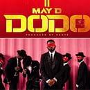 MAY D - DODO